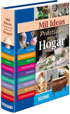 Mil ideas pr cticas para el hogar for Ideas para el hogar